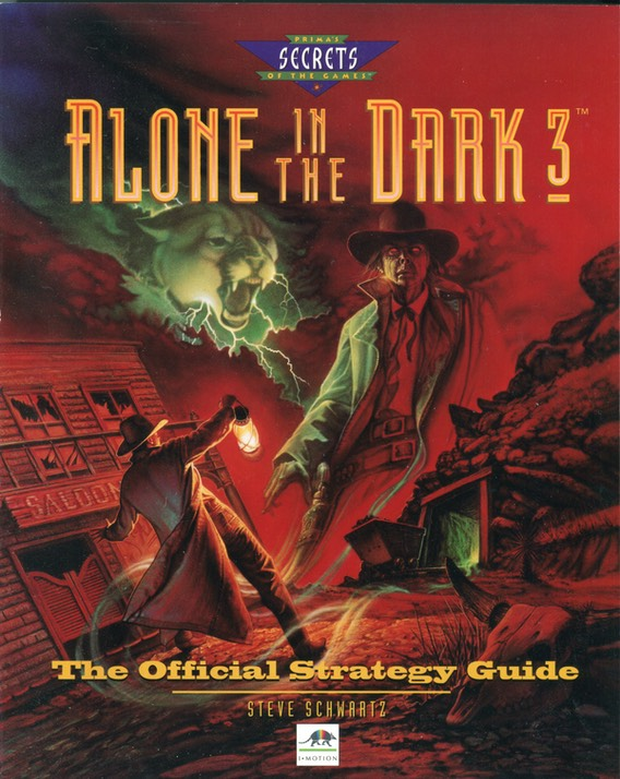 Alone In The Dark 3 The Official Strategy Guide Siliconwasteland Steve Schwartz
