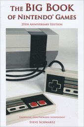 The Big Book of Nintendo Games: 25th Anniversary Edition