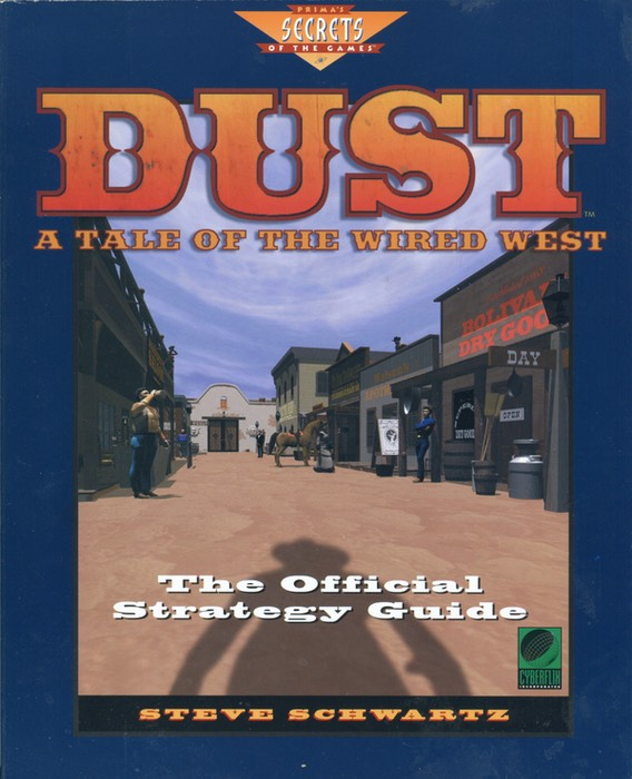 Dust: A Tale of the Wired West (The Official Strategy Guide)