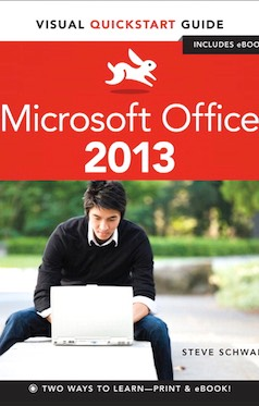 Microsoft Office 2013 (Windows): Visual QuickStart Guide